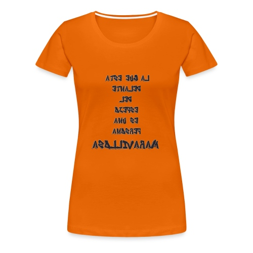 Para el Espejo:PERSONA MARAVILLOSA - Camiseta premium mujer
