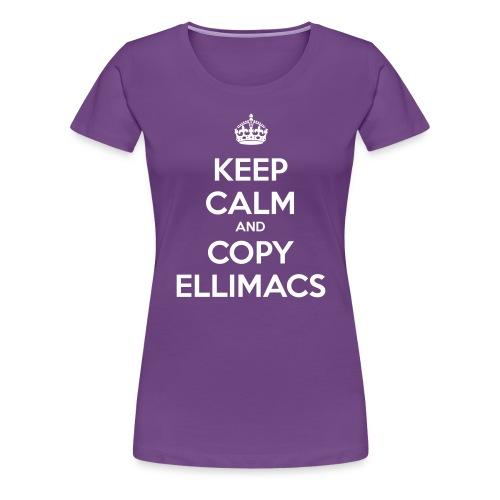 Keep calm copy ellimacs - Women's Premium T-Shirt