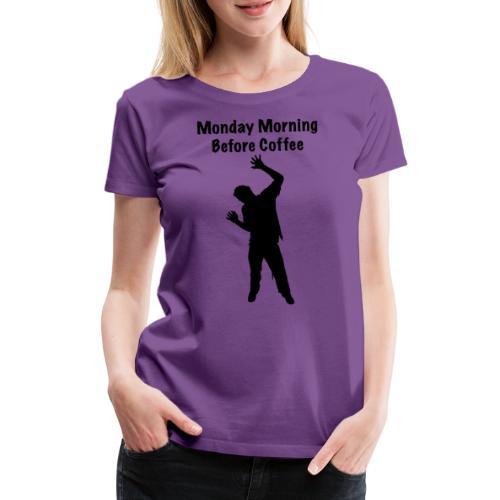 Coffee Zombie - Frauen Premium T-Shirt