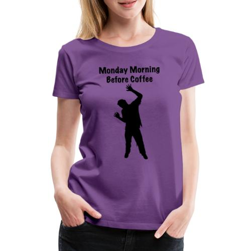 Coffee Zombie - Frauen Premium T-Shirt
