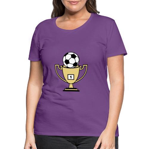Pokal mit Fussball - Frauen Premium T-Shirt