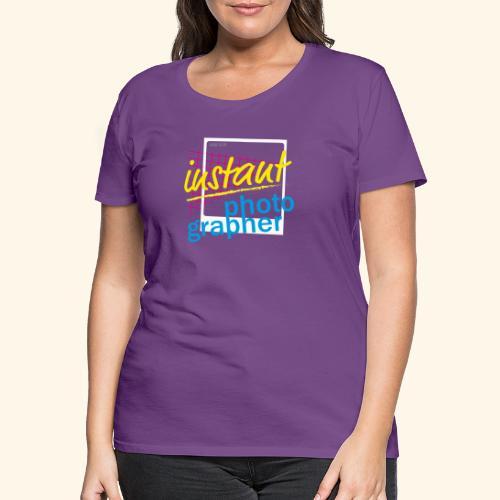Sofortbild Fotografie - NewRetro - Frauen Premium T-Shirt
