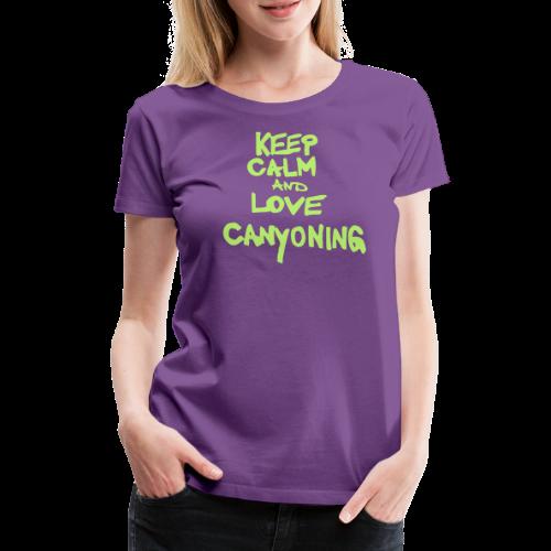 keep calm and love canyoning - Frauen Premium T-Shirt