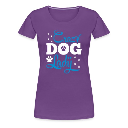 The Crazy Dog Lazy Women Fashion T-shirt - Women's Premium T-Shirt