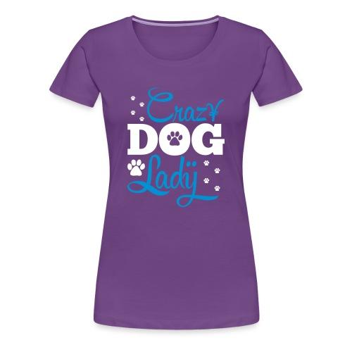 The Crazy Dog Lazy Women Fashion T-shirt - Women's Premium T-Shirt