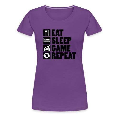 Eat Sleep Game Repeat - Dame premium T-shirt