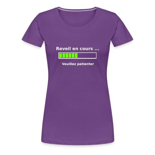tendance réveil en cours veuillez patienter - T-shirt Premium Femme