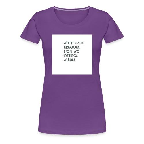 MA NON SAI LEGGERE????? - Maglietta Premium da donna