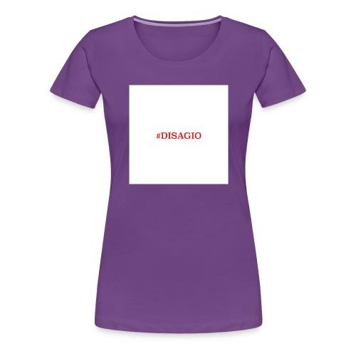 COLLEZIONE UNISEX #DISAGIO - Maglietta Premium da donna