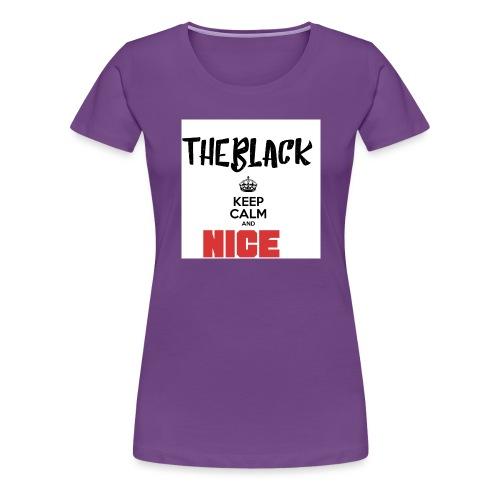 TheBlack Nice - Frauen Premium T-Shirt