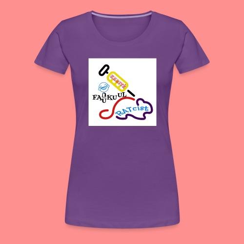 Ratcisme - T-shirt Premium Femme