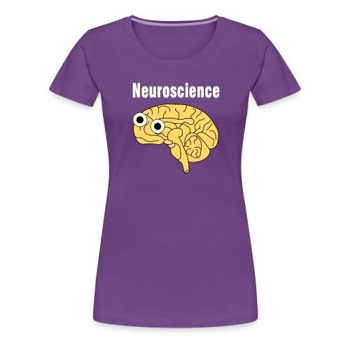 Neuroscience Brain White Text - Women's Premium T-Shirt
