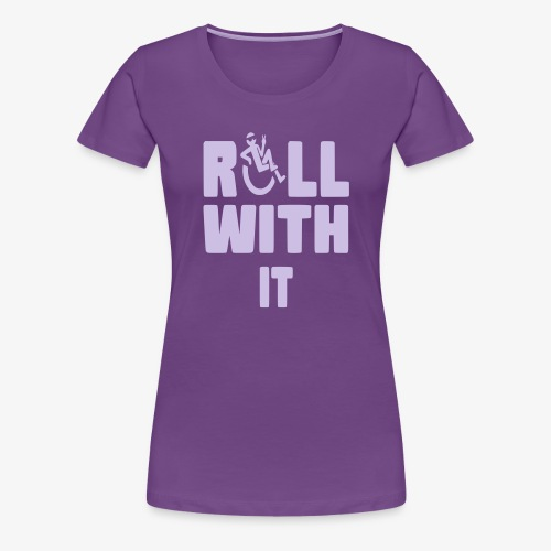 > Ik rol met mijn rolstoel - Vrouwen Premium T-shirt