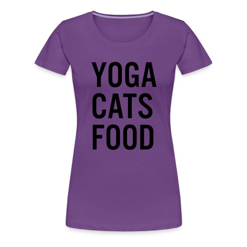 YOGA CATS FOOD LADIES ORGANIC T-SHIRT - Premium-T-shirt dam