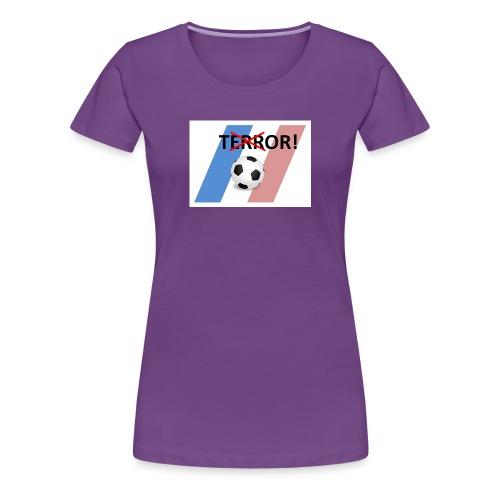 Tor statt Terror - Frauen Premium T-Shirt