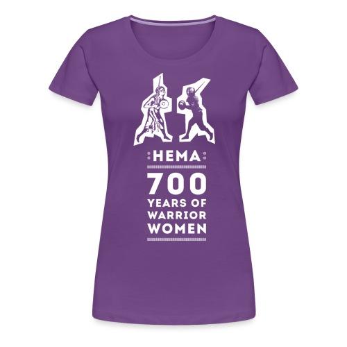 HEMA - 700 Years of Warrior Women - Camiseta premium mujer