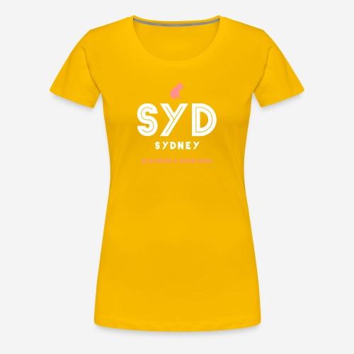 SYDNEY E' SEMPRE UNA BUONA IDEA! - Maglietta Premium da donna