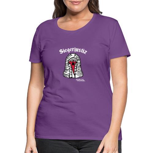 Storch Heinar Siegerjustiz - Frauen Premium T-Shirt