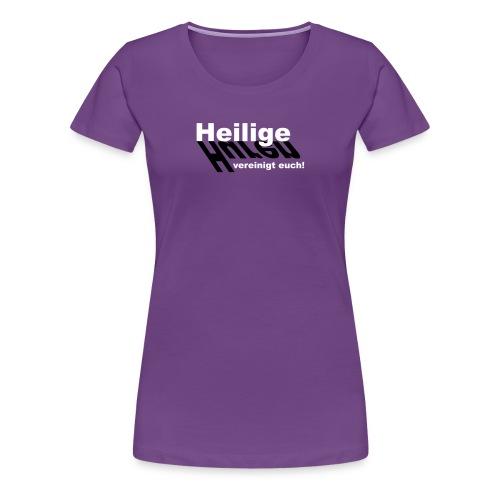 Huren und Heilige - Frauen Premium T-Shirt