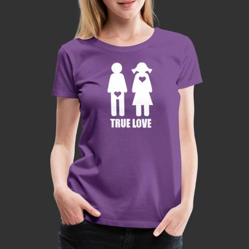 True Love - Premium-T-shirt dam
