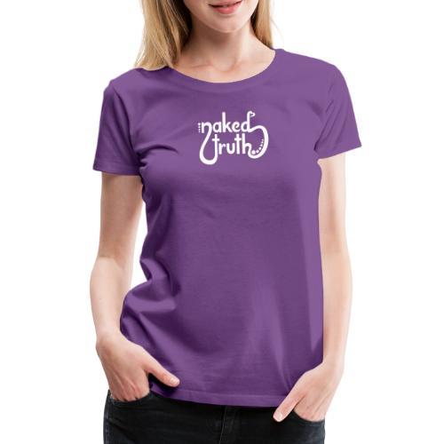 naked truth - simple - Frauen Premium T-Shirt