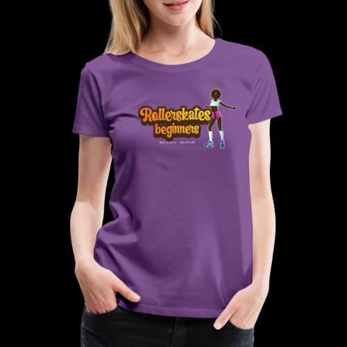 Rollerskates Beginners - Brussels 2021 - T-shirt Premium Femme