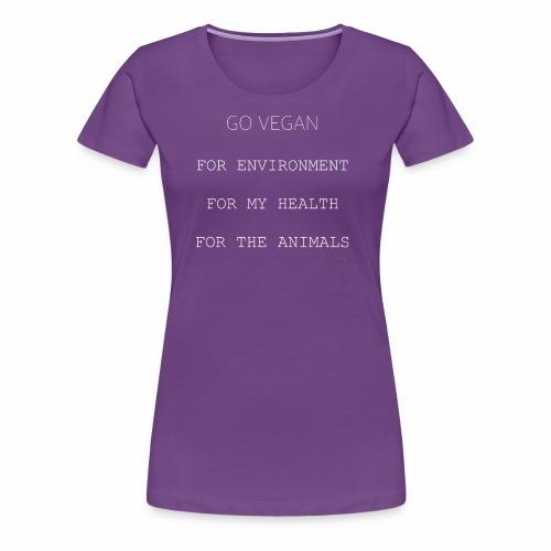 GO VEGAN Weiß - Frauen Premium T-Shirt