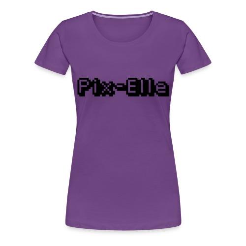 Pix-Elle - T-shirt Premium Femme