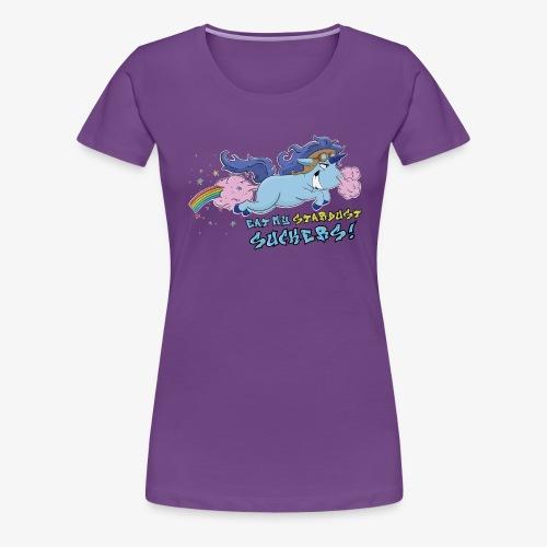 Unicorn - Eat my stardust suckers! - Dame premium T-shirt
