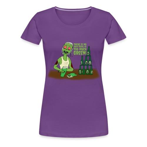 Not too much - Women's Premium T-Shirt