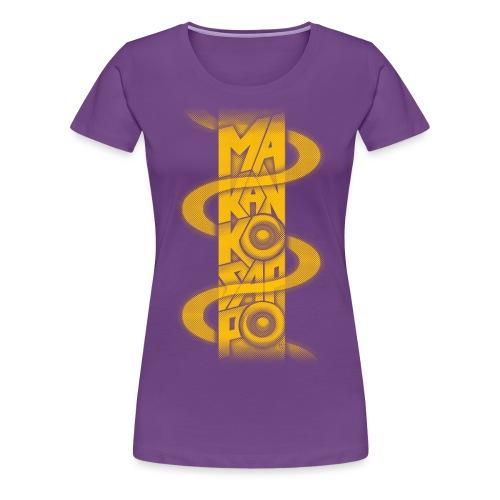 Makankosappo - Women's Premium T-Shirt