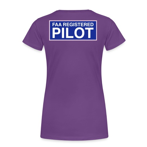 faa part 107 registered pilot - Women's Premium T-Shirt