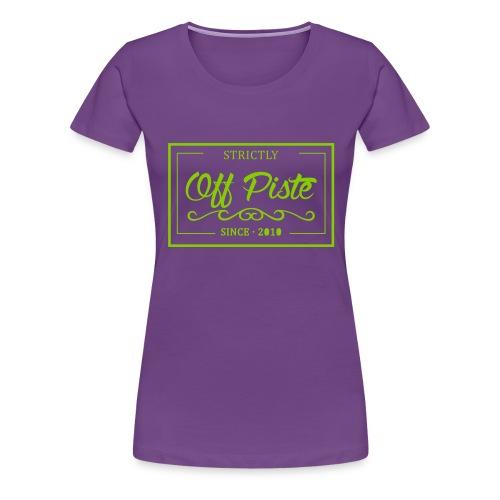 Strictly Off Piste Chicks - Frauen Premium T-Shirt
