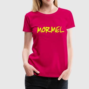 Mormel - Vrouwen Premium T-shirt