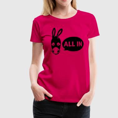 Poker - all in - Premium-T-shirt dam