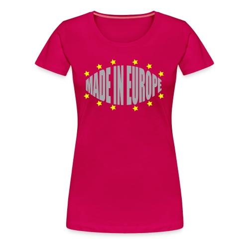 Made In Europe - Women's Premium T-Shirt