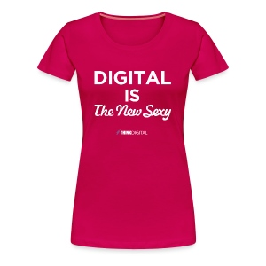 Digital is the New Sexy - Maglietta Premium da donna