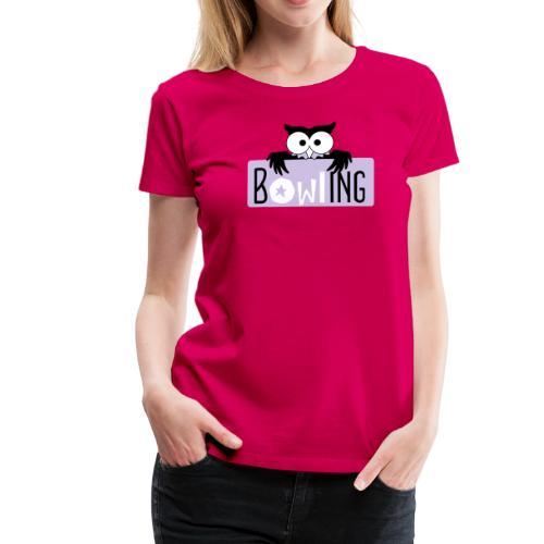 bOWLing - Frauen Premium T-Shirt