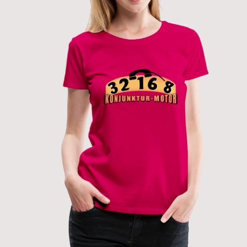 32 16 8 Konjunktur! - und zwar die ganze Nacht! - Frauen Premium T-Shirt