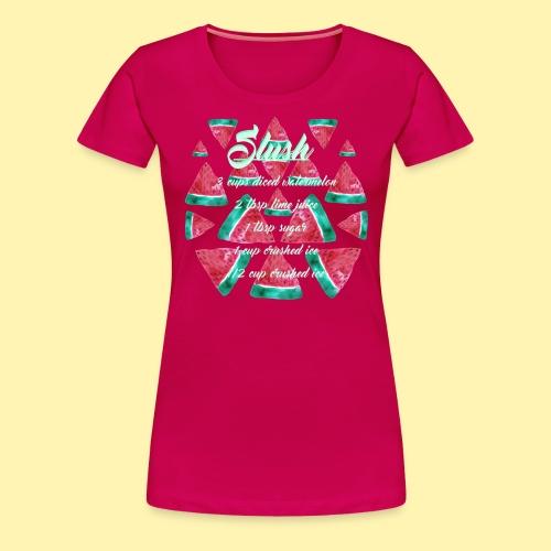 Wassermelonen Slush - Frauen Premium T-Shirt