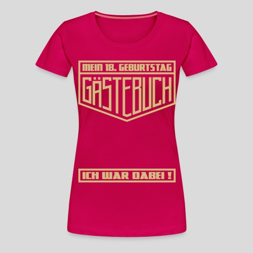 18. Geburtstag Party Gästebuch Geschenk Shirt - Frauen Premium T-Shirt