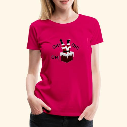 OH! OH! OH! - T-shirt Premium Femme
