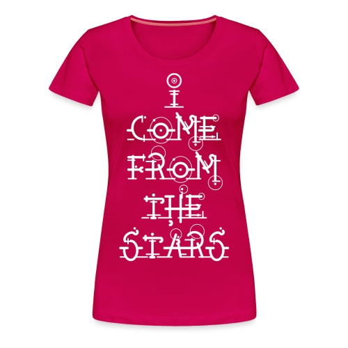 I Come From The Stars - Women's Premium T-Shirt