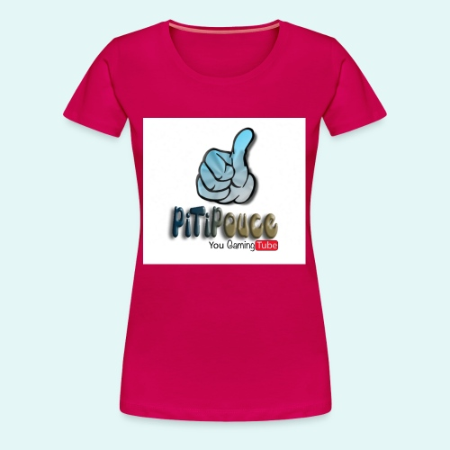 You gaming Tube Pitipouce - T-shirt Premium Femme
