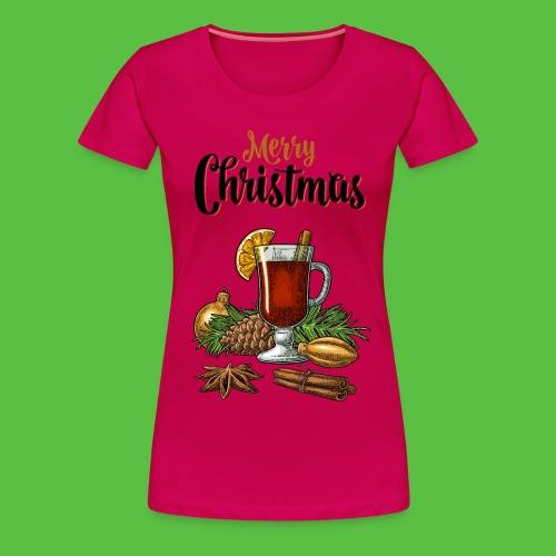 Merry Christmas , Glühwein - Frauen Premium T-Shirt