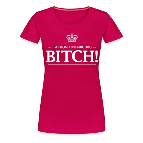 i am from lux 2 0 - Women's Premium T-Shirt