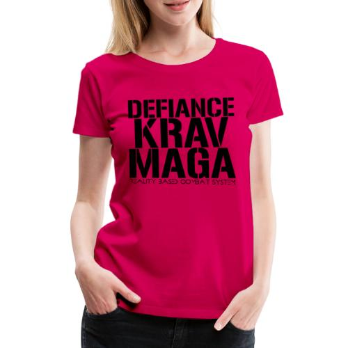 Defiance Krav Maga Stencil - Women's Premium T-Shirt