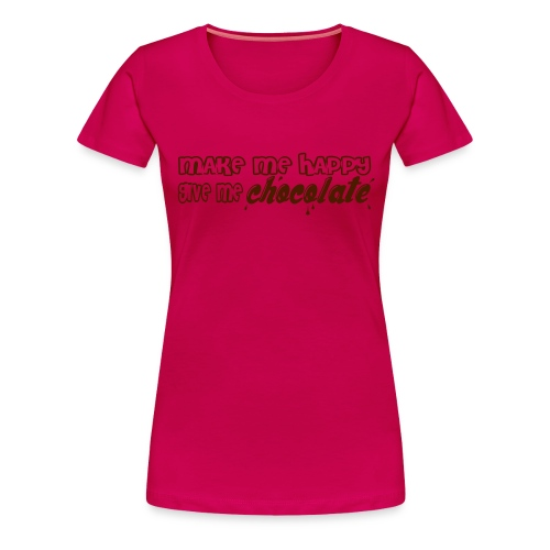 make me happy give me chocolate T-Shirts - Camiseta premium mujer