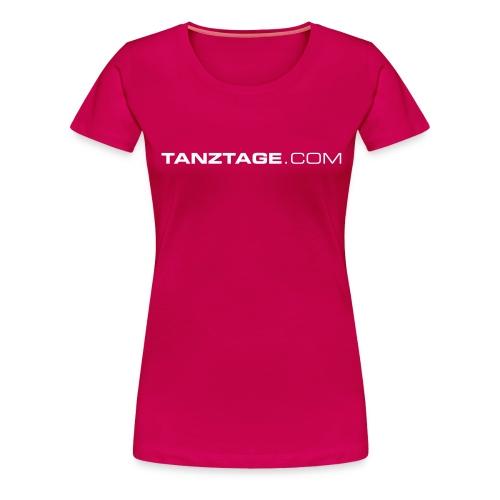 tanztagedotcom - Frauen Premium T-Shirt