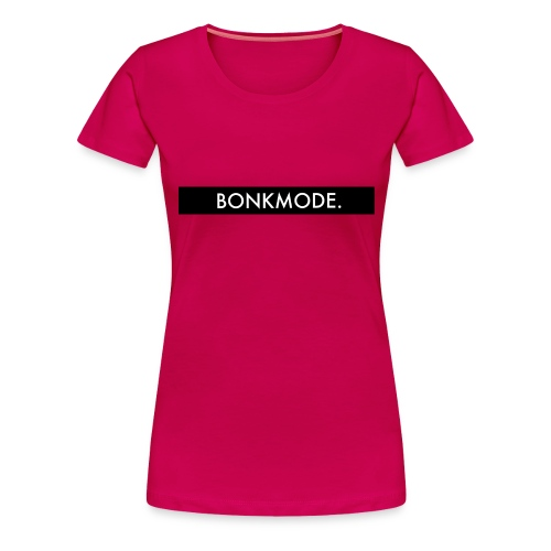 BONKMODE (Merchandise TheBonk) - Vrouwen Premium T-shirt